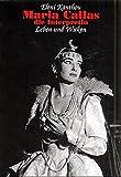 Image de Maria Callas - die Interpretin: Leben und Wirken