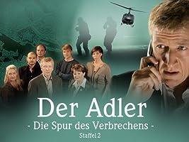 Der Adler: Die Spur des Verbrechens - Staffel 2