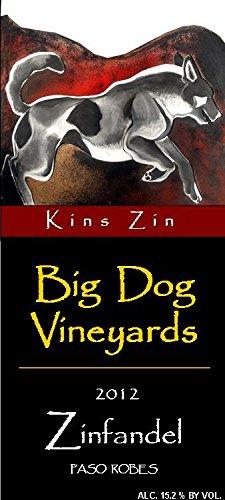 "2012 Big Dog Vineyards Paso Robles ""Kins Zin"" Zinfandel 750 Ml"