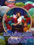 Cover art for  Balloon Babe Sherrie's Sit To Pop