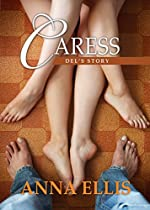 Caress: Del's Story Book Six In Touch Series