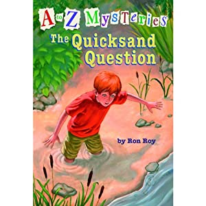A to Z Mysteries #17: The Quicksand Question | [Ron Roy]