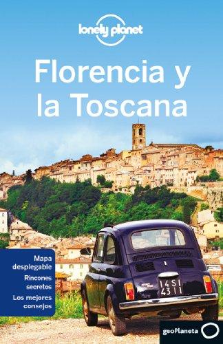 Florencia Y La Toscana 4 (Guías de Región Lonely Planet)