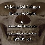 Joan of Naples: Celebrated Crimes, Book 10 | Alexandre Dumas