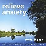 Relieve Anxiety | Lynda Hudson