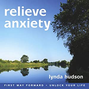 Relieve Anxiety | [Lynda Hudson]