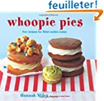 Whoopie Pies: Fun Recipes for Filled...