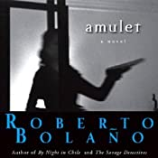 Amulet | [Roberto Bolaño]