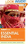 Fodor's Essential India: with Delhi,...