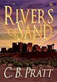 Rivers of Sand: A Historical Fantasy of Myths and Monsters (Eno the Thracian Book 4)