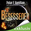 Die Besessenen (Der Armageddon-Zyklus 5) Audiobook by Peter F. Hamilton Narrated by Oliver Siebeck