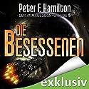 Die Besessenen (Der Armageddon-Zyklus 5) Hörbuch von Peter F. Hamilton Gesprochen von: Oliver Siebeck