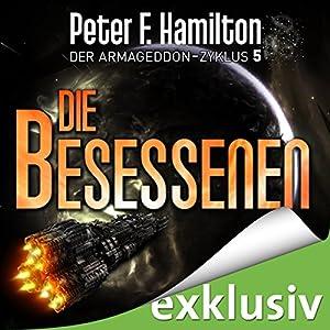 Die Besessenen (Der Armageddon-Zyklus 5) Audiobook