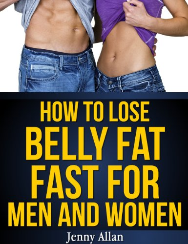 How to Lose Belly Fat Fast For Men and Women (Personal Fitness compare prices)