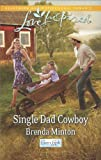 Single Dad Cowboy (Cooper Creek Book 8)