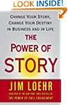 The Power of Story: Change Your Story...