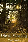 Olivia, Mourning (The Olivia Series)