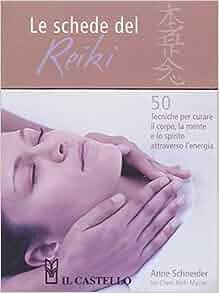 Le schede del reiki: Anne Schneider: 9788880398318: Amazon.com: Books