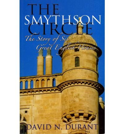 -the-smythson-circle-the-story-of-six-great-english-houses-by-durant-davidauthorpaperback