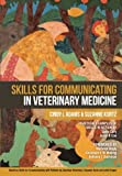 img - for Skills for Communicating in Veterinary Medicine book / textbook / text book