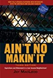img - for Ain't No Makin' It: Aspirations and Attainment in a Low-Income Neighborhood, 3rd Edition book / textbook / text book