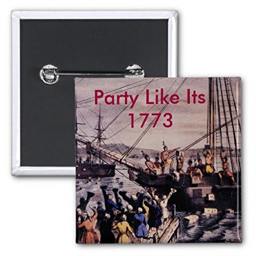Boston_Tea_Party_Currier_Colored, Party Like It... Pinback Button