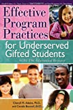 Effective Program Practices for Underserved Gifted Students: A CEC-TAG Educational Resource