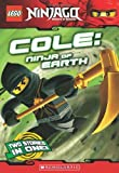 LEGO Ninjago Chapter Book: Cole, Ninja of Earth