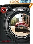 50 Photo Projects - Ideas to Kickstar...