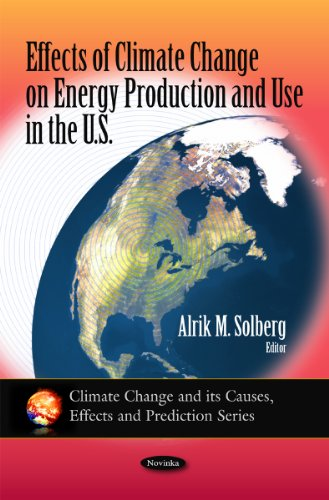 Effects of Climate Change on Energy Production and Use in the U.S. (Climate Change and Its Causes, Effects and Predictio
