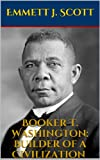 img - for Booker T. Washington: Builder of a Civilization (Illustrated Edition) book / textbook / text book