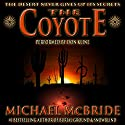 The Coyote: A Novel Audiobook by Michael McBride Narrated by Don Kline