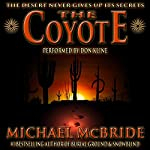 The Coyote: A Novel | Michael McBride