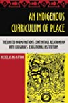 An Indigenous Curriculum of Place: Th...