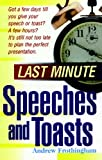 img - for Last Minute Speeches and Toasts by Andrew Frothingham (2000-12-01) book / textbook / text book