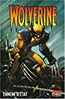 Wolverine, Tome 1 : Ennemi d'�tat par Millar