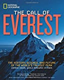 img - for The Call of Everest: The History, Science, and Future of the World's Tallest Peak book / textbook / text book