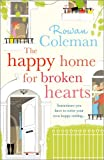Rowan Coleman The Happy Home for Broken Hearts