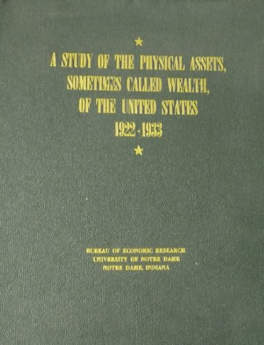 A Study of the Physical Assets, Sometimes Called Wealth, of the United States 19, Rev. Edward A. Keller