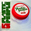 Plastic People (Bonus Edition)