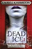 Dead Ice (Anita Blake Vampire Hunter 24)