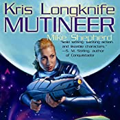 Mutineer: Kris Longknife, Book 1 | Mike Shepherd