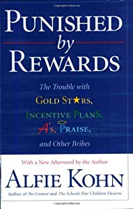 Cover of &quot;Punished By Rewards: The Troubl...