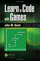 Learn to Code with Games Front Cover