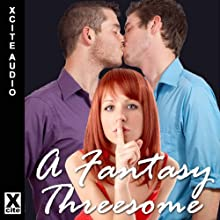 A Fantasy Threesome: A Collection of Five Erotic Stories with Bisexual and Menage Themes Audiobook by Eva Hore, Michael Bracken, Lynn Lake, Alcamia Payne, Giselle Renarde Narrated by S Campbell