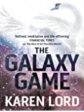 The Galaxy Game: With Bonus Short Story