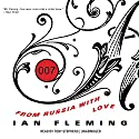 From Russia with Love: James Bond, Book 5 Audiobook by Ian Fleming Narrated by Toby Stephens