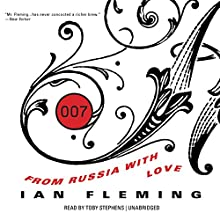 From Russia with Love: James Bond, Book 5 (       UNABRIDGED) by Ian Fleming Narrated by Toby Stephens