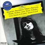 Martha Argerich: The Debut Recital: L...