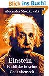 Einstein - Einblicke in seine Gedanke...